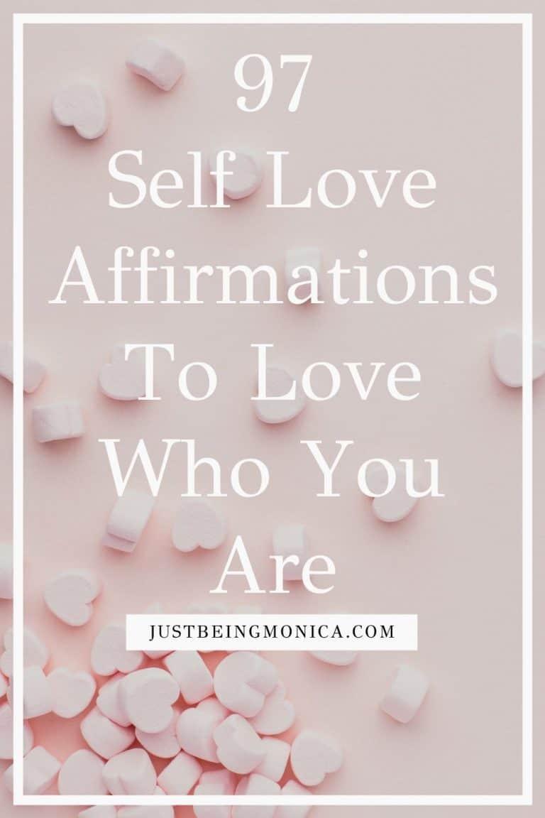97 Powerful Self Love Affirmations